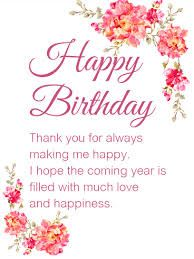 """43 Birthday Wishes For Friends - """"Happy Birthday. Thank you for always making me happy. I hope that the coming year is filled with much love and happiness. Happy Birthday Wishes Messages, Birthday Message For Friend, Happy Birthday Today, Happy Birthday Video, Birthday Wishes And Images, Birthday Reminder, Birthday Blessings, Birthday Cards For Friends, Birthday Wishes Quotes"""