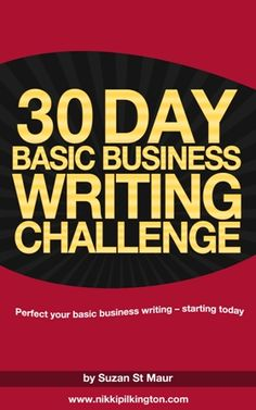 Perfect all your writing for business – with this 30 Day Challenge