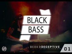 BERK - DECEPTIVE [BLACK BASS]
