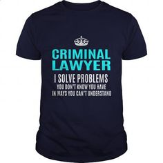 CRIMINAL-LAWYER #tee #shirt. I WANT THIS => https://www.sunfrog.com/LifeStyle/CRIMINAL-LAWYER-101459451-Navy-Blue-Guys.html?60505