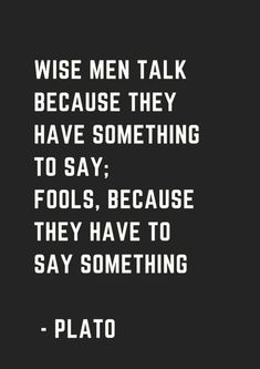 Words of wisdom quotes, wise sayings, foolish quotes, funny life quotes Words Of Wisdom Quotes, Life Quotes Love, Wise Quotes, Quotable Quotes, Funny Quotes, Wise Sayings, Truth Quotes, Knowledge Quotes, Quotes On Men