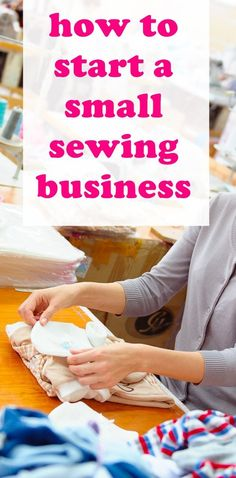 How To Start A Small Sewing Business Sewing Jobs Craft