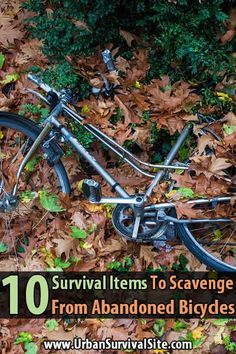 Most people will walk right past a bicycle with flat tires or a broken chain, but not you. Here are 10 survival items you can get off of abandoned bicycles. via @survivehive