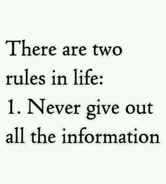 There are two rules in life...