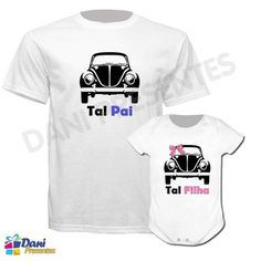 Camiseta Tal Pai, Tal Filha - Fusca - 100% algodão Onesies, Stylish, Mens Tops, T Shirt, Clothes, Volkswagen, Daughter, Anime, Fashion