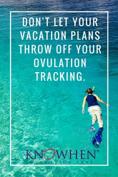 Don't let your vacation plans throw off your ovulation tracking. @knowhen  is easy to transport, plus you don't need to use urine, making it a discrete option when you are traveling. #ttc #gettingpregnant #fertility