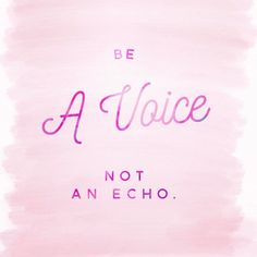 Always choose to be a voice not an echo #inspirationalquotes #motivationalquotes