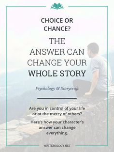 Choice or chance—which do your characters blame for what happens to them? The answer could very well change their whole stories. | Writerology.net
