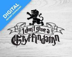 I don't give a Gryffindamn Alternative Mega Pack, Friends In Love, Alternative, Cricut, Digital, Harry Potter, Decals, Sticker, Etsy