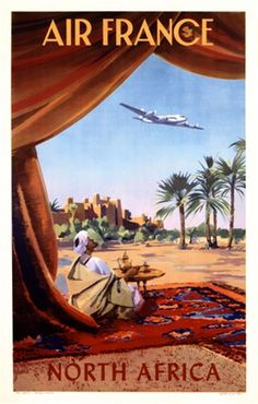 Affiche Air France North Africa by Guerre 1952 France - Vintage Poster Reproduction. This French travel poster features a man in a turban sitting on. Poster Ads, Poster Prints, Art Prints, Print Ads, Airline Travel, Air Travel, Vintage Travel Posters, Vintage Airline, Cool Posters