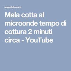 Mela cotta al microonde tempo di cottura 2 minuti circa - YouTube