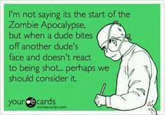 Zombie apacolypse?