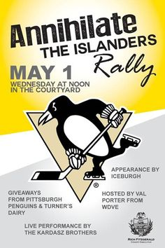 """Annihilate the Islanders"" Rally, 12:00 noon Wednesday in the courtyard of the Allegheny County Courthouse. Val Porter from WDVE will emcee. Free giveaways from the @Pittsburgh Penguins & Turner Dairy Farms. Plus, live performance by the Kardasz Brothers & special appearance by Iceburgh. Let's Go Pens!"