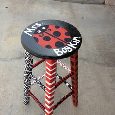 Want to paint me a stool for my classroom but with an owl instead of a ladybug.