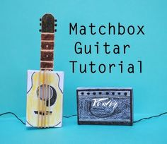 matchbook diary picture book + matchbox art and craft. Matchbox Crafts, Matchbox Art, Instrument Craft, Musical Instruments, Homemade Instruments, Guitar Tutorial, Music Crafts, Fathers Day Crafts, Music For Kids
