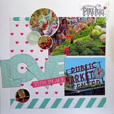 Pike Place Market Seattle scrapbook page from cross-country road trip.
