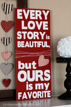 Valentine's Day Wooden Vinyl Lettering Sign by Kharis