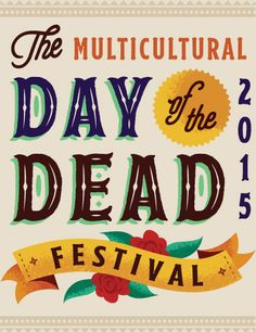 The Multicultural Day of the Dead Festival 2015