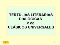 Dentro de las comunidades de aprendizaje se pueden llevar a cabo las Tertulias Literarias Dialógicas ¿Cómo hacerlo?