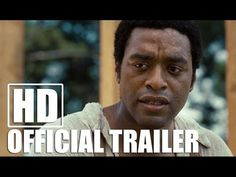 12 YEARS A SLAVE -- Official Trailer