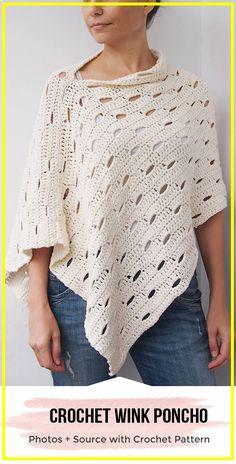Crochet Wink Poncho Pattern - easy crochet poncho pattern for beginners Crochet Shawls And Wraps, Crochet Scarves, Crochet Clothes, Knit Crochet, Knit Lace, Easy Crochet Shawl, Crochet Sweaters, Knitting Patterns, Crochet Patterns