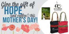 Give the gift of hope this Mothers Day! Get this beautiful Hope bag from Freeset, a copy of Hope for the Weary Mom: Where God Meets You in Your Mess, and a bag of delicious Avodah Coffee for just $35!