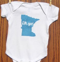 Hey, I found this really awesome Etsy listing at https://www.etsy.com/listing/120466499/oh-ya-minnesota-onesietoddler-tee-shirt