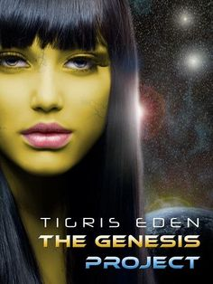 The Genesis Project (New Earth #1) by Tigris Eden