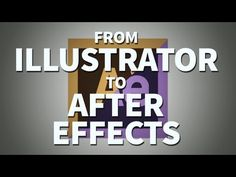 ▶ Working From Illustrator To After Effects - Adobe After Effects Tutorial - YouTube