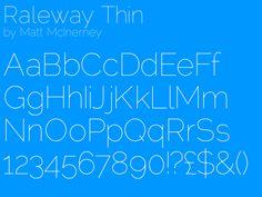 Raleway Thin by Matt McInerney