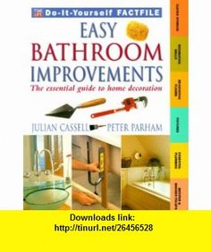 Easy Bathroom Improvements (Time-Life Do-It-Yourself Factfiles, 4) (0034406203093) Julian Cassell, Peter Parham , ISBN-10: 073700309X  , ISBN-13: 978-0737003093 ,  , tutorials , pdf , ebook , torrent , downloads , rapidshare , filesonic , hotfile , megaupload , fileserve