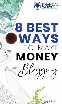 Ready to make money blogging? There's a ton of ways to monetize your blog but not all are the best. Start with the top options to ensure your online business is headed down the right path. These are the 8 best ways to make money blogging. Make Money Blogging, Make Money From Home, Money Tips, Way To Make Money, Make Money Online, Blogging Ideas, Business Tips, Online Business, How To Start A Blog