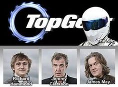 Top Gear UK. Richard Hammond, Jeremy Clarkson, and James May.  of course....The Stig.