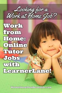 LearnerLane is hiring work at home online ESL tutors in the U.S. You will be tutoring Chinese children ages 5 to 12 in English. $15.00 per hour to start in this work from home position. Awesome home-based job opportunity! You can make money from home!