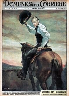 Gary Cooper, Pin Ups Vintage, Retro, E Sport, Vintage Italy, Le Far West, Old West, Graphic Design Art, Vintage Posters