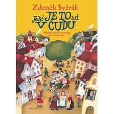 Jaké je to asi v čudu - Zdeněk Svěrák Booktook.