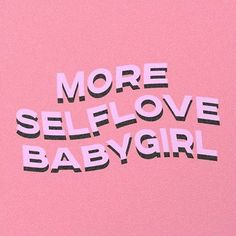 more selflove babygirl Throw Pillow by typutopia - Cover x with pillow insert - Indoor Pillow Self Love Quotes, Mood Quotes, Cute Quotes, Positive Quotes, Motivational Quotes, Inspirational Quotes, Cute Short Quotes, Feeling Happy Quotes, Pink Quotes