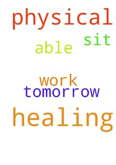 Prayer request for physical healing. I pray that I - Prayer request for physical healing. I pray that I will be able to sit down tomorrow at work. Posted at: https://prayerrequest.com/t/srJ #pray #prayer #request #prayerrequest