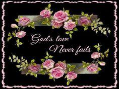 ❤️God's Love never fails Love The Lord, God Is Good, Gods Love, Bible Verses Quotes, Faith Quotes, Godly Quotes, Scriptures, Qoutes, God's Love Never Fails