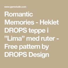 """Romantic Memories - Heklet DROPS teppe i """"Lima"""" med ruter - Free pattern by DROPS Design"""