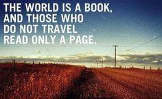 El mundo es un libro y los que no viajan leen sólo una página