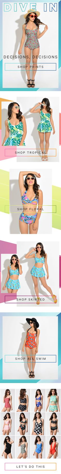 Whatever your swim style, we've got the perfect suit. Don't believe us? See for yourself!