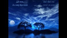 I Fall In Love, Falling In Love, A Thousand Years, Blue Moon, Feelings, Thousand Years, Full Moon