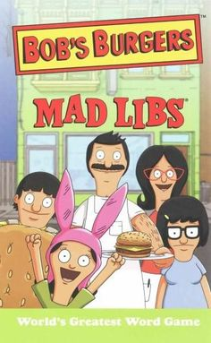 Calling all Bob's Burgers fans! Our Mad Libs features 21 hilarious, original stories inspired by the hit FOX television series! At only $3.99 this book makes a great buy for all your Bob's Burgers-obs
