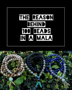 Ever wonder why there are 108 beads in a mala... Check out our blog post and find out why! #malas