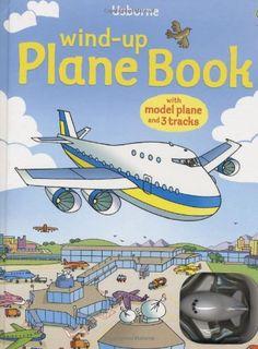 Wind-up Plane Book (Usborne Wind-up Books) by Gill Doherty http://www.amazon.com/dp/1409504506/ref=cm_sw_r_pi_dp_cwl7vb0JRS0KZ