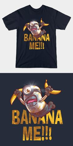 Mad Max Fury Road Minion T Shirt   Mad Max Fury Road Minion T Shirt. A despicable parody of the 'witness me' scene; the design says 'banana me' instead.   Visit http://shirtminion.com/2015/11/mad-max-fury-road-minion-t-shirt/