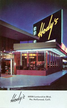 Hody's Restaurant, Hollywood CA