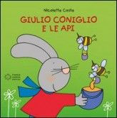 Giulio Coniglio e le Api - dai 2 anni