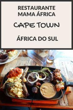 #Gastronomia: Restaurante Mama África (Cape Town, Africa do Sul) - Juny Pelo Mundo Dica de viagem para o seu roteiro pela Garden Route / Rota Jardim, Cidade do Cabo / Cape Town